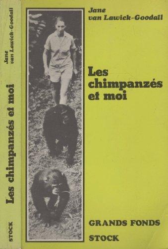 9782234013759: Les Chimpanzés et moi