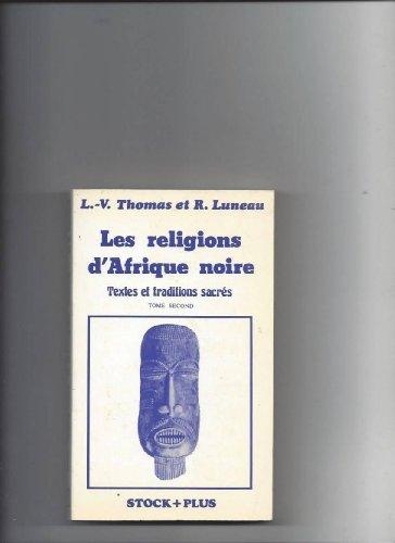Les Religions d'Afrique noire Tome 2 :