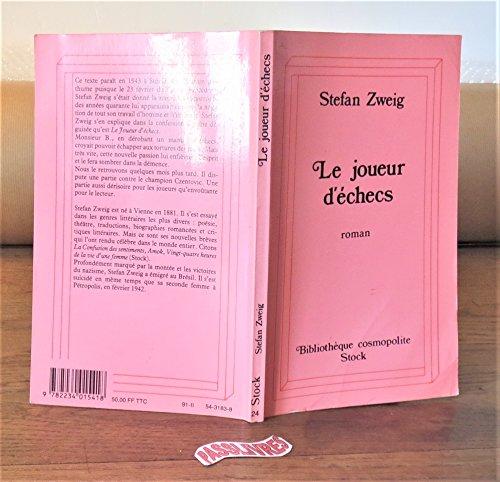 Le Jouer d'Echecs: Schachnovelle: Stefan Zweig