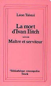 9782234016187: La mort d'Ivan Illitch + Ma�tre et serviteur