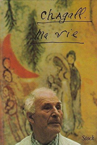 Ma Vie: Marc Chagall