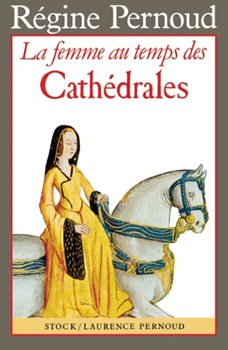 9782234017658: La femme au temps des Cathédrales