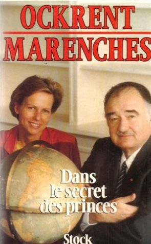 9782234018792: Dans le secret des princes (French Edition)