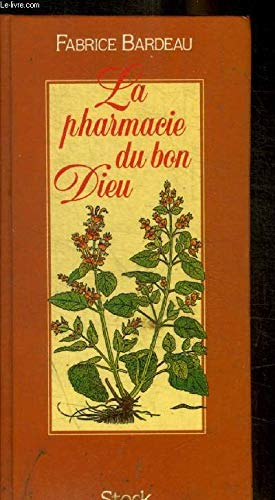 9782234019379: La pharmacie du Bon Dieu