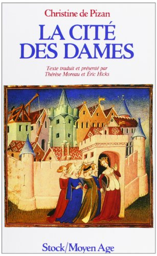 9782234019898: La cite des dames (Moyen-age)