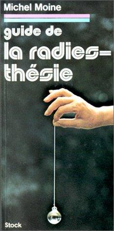 9782234020443: Guide de la radiesthésie