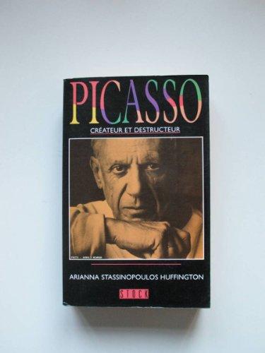 9782234021525: Picasso : Cr�ateur et Destructeur