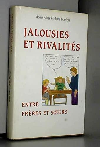 9782234021860: Jalousies et rivalités entre frères et soeurs. Comment venir à bout des conflits entre vos enfants