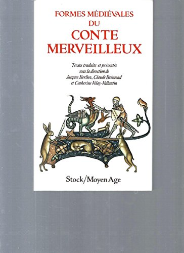 9782234022072: Formes médiévales du conte merveilleux (Moyen-age)