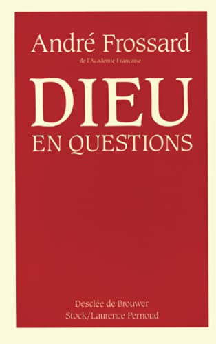 DIEU EN QUESTION