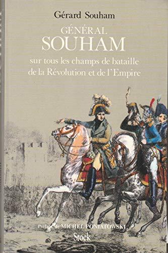 9782234022324: Le general Souham sur tous les champs de bataille de la Revolution et de l'Empire (French Edition)
