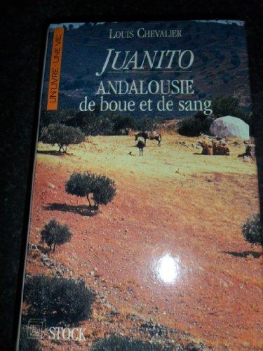 9782234022348: Juanito : Andalousie de boue et de sang (Littérature française)