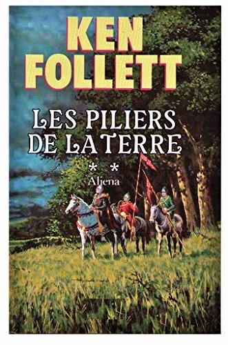 9782234022638: Les Piliers de la terre, tome 2 : Aliena