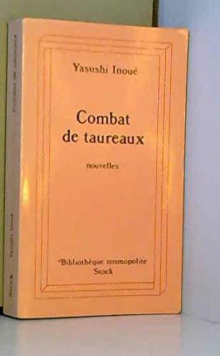 Combat de taureaux [Apr 01, 1997] Inoue,: Yasushi Inoue