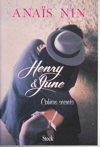 Henry & June Cahiers secrets