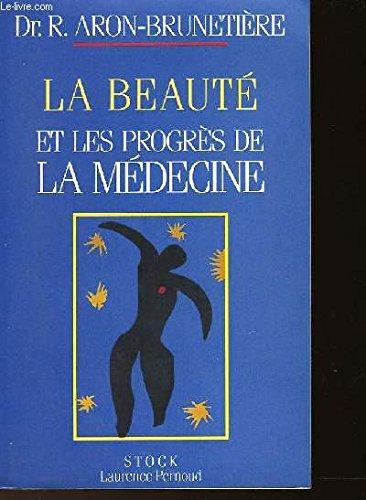 9782234023703: La beauté et les progrès de la médecine