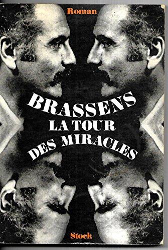 La tour des miracles (Stk Litt.Franc.): Brassens, Georges