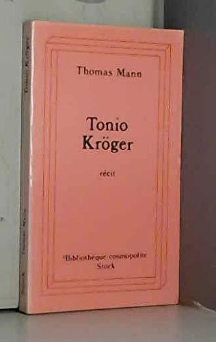Tonio Kroger (La Cosmopolite): Mann, Thomas