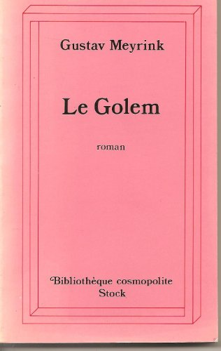 Le Golem (Bibliothèque cosmopolite): Meyrink, Gustav