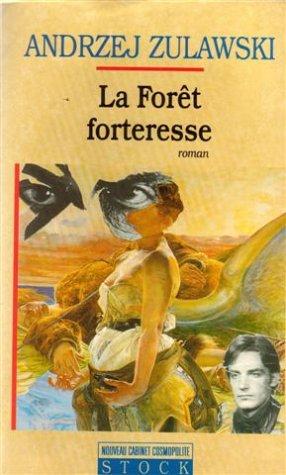 9782234025585: La forêt forteresse