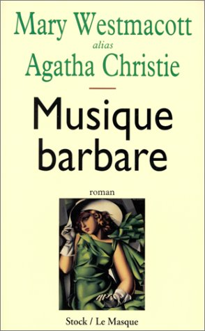 Musique barbare: Mary Wesmacott Alias