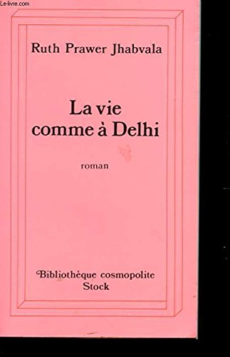 9782234042988: La Vie comme à Delhi