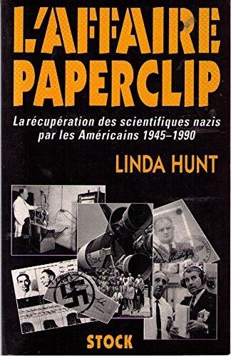 9782234043510: L'affaire paperclip : la recuperation des scientifiques nazis par les américains, 1945-1990