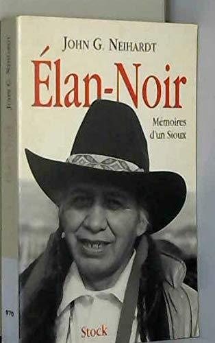 9782234044364: Élan-Noir ou La vie d'un saint homme des Sioux oglalas