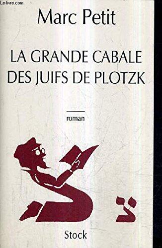 La grande cabale des juifs de Plotzk: Marc Petit