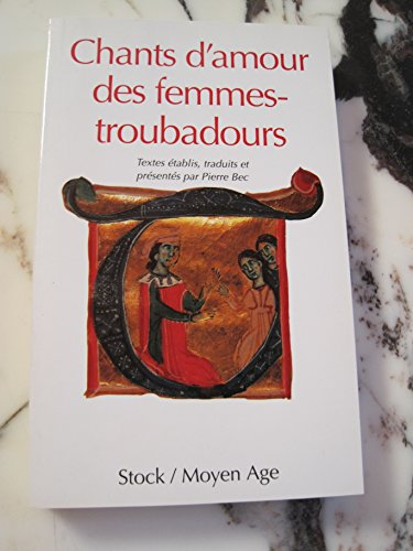 9782234044760: Chants d'amour des femmes-troubadours: Trobairitz et