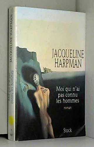 9782234045040: Moi qui n'ai pas connu les hommes: Roman (French Edition)