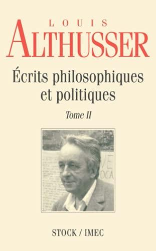 9782234045125: Ecrits philosophiques et politiques : Tome 2 (Essais Documents)