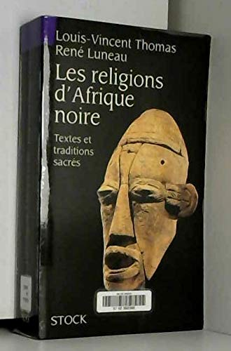 LES RELIGIONS D'AFRIQUE NOIRE: THOMAS LOUIS-VINCENT ET