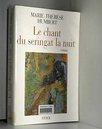 9782234045989: Le chant du seringat la nuit: Roman (French Edition)
