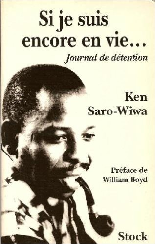 Si je suis encore en vie (Journal de détention) (9782234045996) by Ken SARO-WIWA