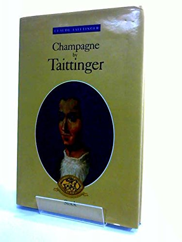 9782234046306: Champagne par Taittinger (French Edition)