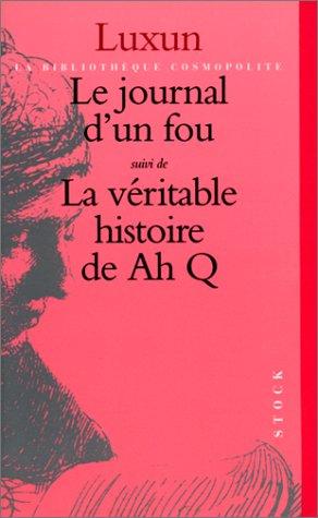 9782234046399: Le Journal D'un Fou: Suivi De La Véritable Histoire De Ah Q