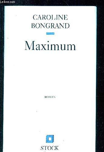 9782234046641: Maximum: Roman (French Edition)
