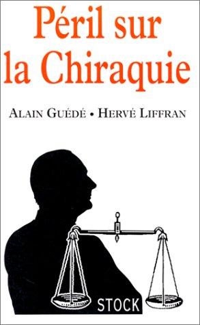 9782234046993: Peril sur la Chiraquie (French Edition)
