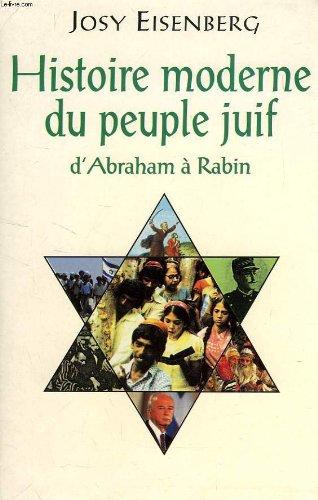 9782234047167: Histoire moderne du peuple juif. D'Abraham à Rabin