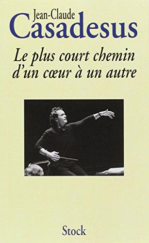 9782234047549: Le plus court chemin d'un coeur a un autre (French Edition)