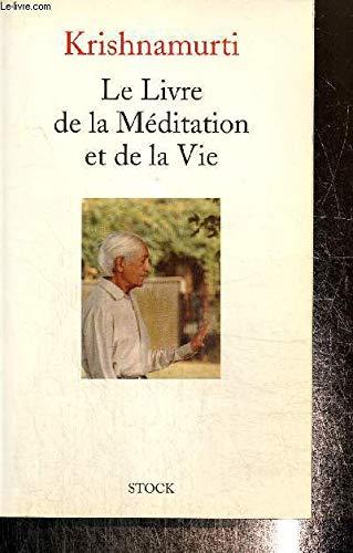 9782234047679: Le livre de la méditation et de la vie