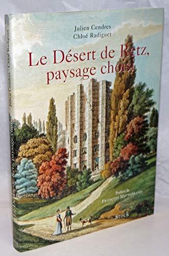 9782234048218: Le Désert de Retz, paysage choisi