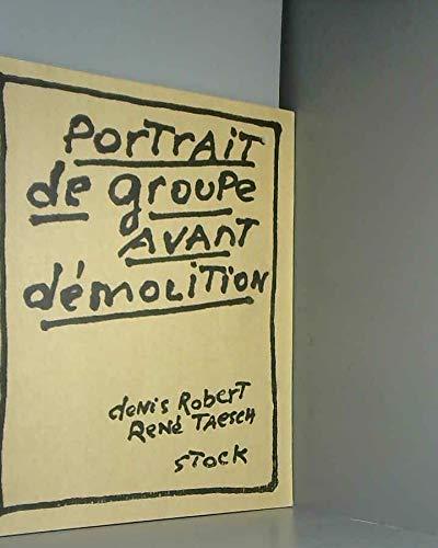 9782234048287: Portrait de groupe avant démolition
