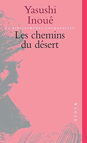 9782234049284: Les chemins du desert (French Edition)