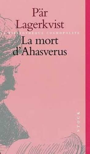 9782234049291: La mort d'ahasverus (French Edition)
