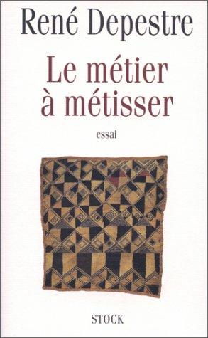 9782234049611: Le métier à métisser: Essai (French Edition)
