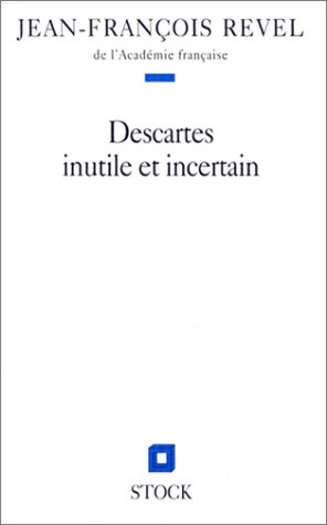 9782234049864: Descartes inutile et incertain