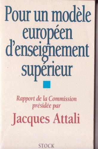 9782234050297: POUR UN MODELE EUROPEEN D'ENSEIGNEMENT SUPERIEUR. Rapport de commission