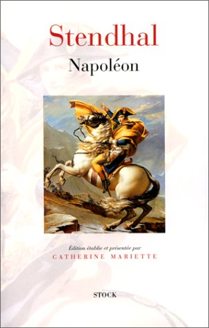 Napoleon (French Edition) (2234050332) by Stendhal